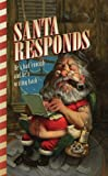 Santa Responds: Hes Had Enough...and Hes Writing Back!