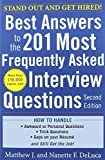 img - for Best Answers to the 201 Most Frequently Asked Interview Questions, Second Edition by Matthew DeLuca (2010-07-09) book / textbook / text book