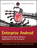 img - for Enterprise Android: Programming Android Database Applications for the Enterprise book / textbook / text book
