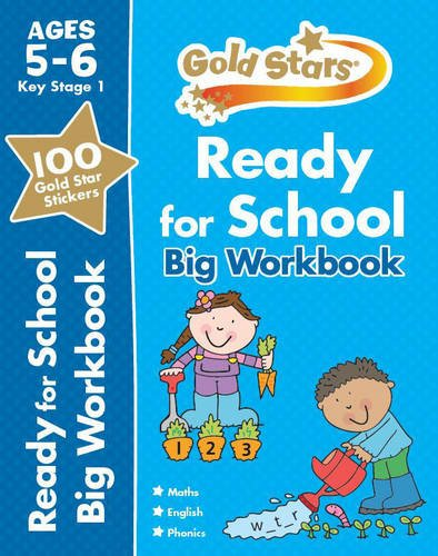Goldstars Ready for School Big Workbook Ages 5-6 (Gold Stars Ks1 Bumpers)