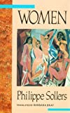 img - for Women (Twentieth-Century Continental Fiction) by Phillipe Sollers (1992-10-31) book / textbook / text book
