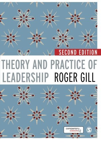 Theory and Practice of Leadership by Roger Gill (24-Jan-2012) Paperback, by Roger Gill