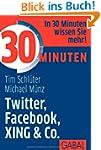 30 Minuten Twitter, Facebook, XING & Co