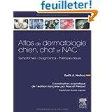Atlas de dermatologie chien, chat et NAC