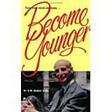 Become Younger ~ Norman Wardhaugh Walker