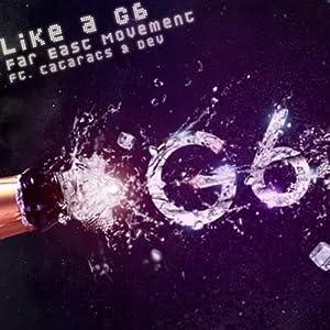 Like a G6