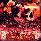 Blunt Nails In A Sharp Wall By Sleepy People (1999-09-27)