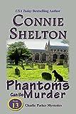 Phantoms Can Be Murder (Charlie Parker Mystery Book 13)