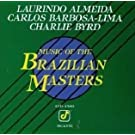 Music of the Brazilian Masters
