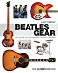 Beatles Gear: All the Fab Four's Inst...