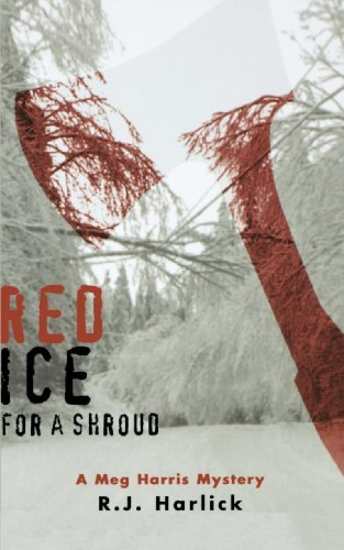 red-ice-for-a-shroud-a-meg-harris-mystery-by-rj-harlick-2006-09-01