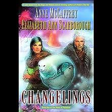 Changelings: Twins of Petaybee, Book 1 | Livre audio Auteur(s) : Anne McCaffrey, Elizabeth Ann Scarborough Narrateur(s) : Robert Ramirez