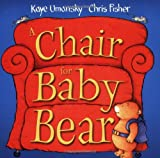 A Chair for Baby Bear (0192725351) by Umansky, Kaye