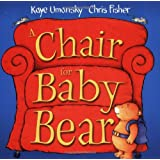 A Chair for Baby Bearby Kaye Umansky