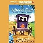 School's Out | Wanda E. Brunstetter