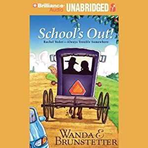 School's Out | [Wanda E. Brunstetter]