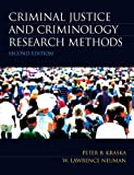 Criminal Justice and Criminology Research Methods (2nd Edition)