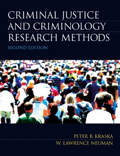 Criminal Justice and Criminology Research Methods (2nd...