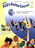 Kid's Guitar Course, Book 2 (Book & Enhanced CD) (Kid's Courses!)