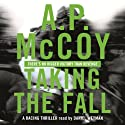 Taking the Fall (       UNABRIDGED) by A. P. McCoy Narrated by Daniel Weyman