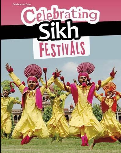 Celebrating Sikh Festivals (Celebration Days)