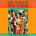 The Penguin Pool Murder: Hildegarde Withers, Book 1 Audiobook by Stuart Palmer Narrated by Julie McKay