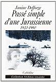 """Afficher """"Passé simple d'une Jurassienne"""""""