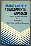 img - for Object and Self: A Developmental Approach- Essays in Honor of Edith Jacobson book / textbook / text book
