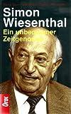 Simon Wiesenthal: Ein unbequemer Zeitgenosse (German Edition) (370150136X) by Wiesenthal, Simon