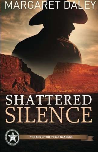 Image of Shattered Silence (Men of the Texas Rangers, Book 2)