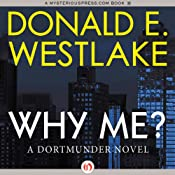 Why Me? | [Donald E. Westlake]