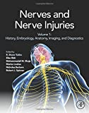 img - for Nerves and Nerve Injuries: Vol 1: History, Embryology, Anatomy, Imaging, and Diagnostics book / textbook / text book