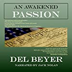 An Awakened Passion | Del Beyer