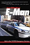 img - for E-man: Life in the NYPD Emergency Services book / textbook / text book