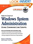 How to Cheat at Windows System Admini...