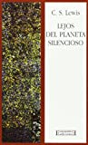 Lejos Del Planeta Silencioso/ Far from the Quiet Planet (Spanish Edition)