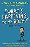 img - for What's Happening to My Body? Book for Boys: Revised Edition book / textbook / text book