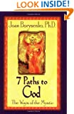7 Paths to God: The Ways of the Mystic