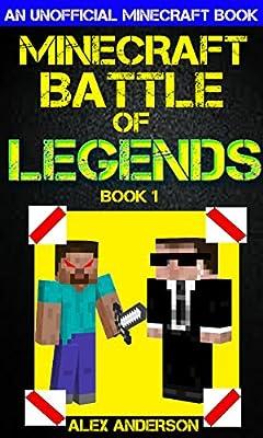 Minecraft: Battle of Legends Book 1 (An Unofficial Minecraft Book): Minecraft Books, Minecraft Handbook, Minecraft Comics, Wimpy Tales