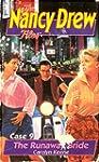 The Runaway Bride (Nancy Drew Files)
