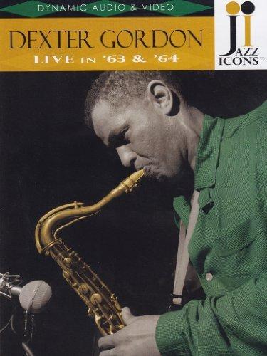 Jazz Icons: Dexter Gordon Live in '63 & '64 by Dexter Gordon