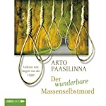 Der wunderbare Massenselbstmord | Arto Paasilinna