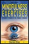 Mindfulness: Mindfulness Meditation:...