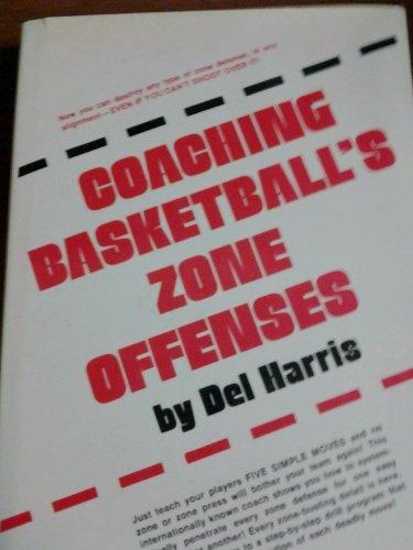 Coaching Basketball's Zone Offenses, Harris, Delmer