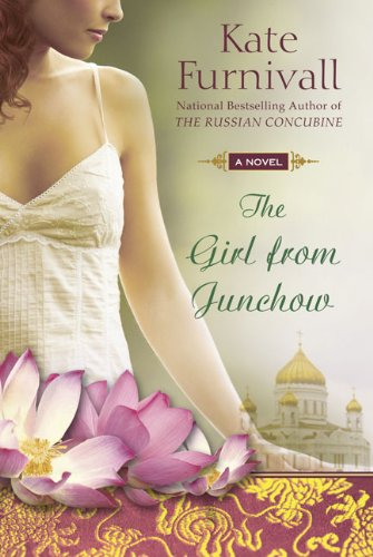 The Girl from Junchow (The Russian Concubine, #2)