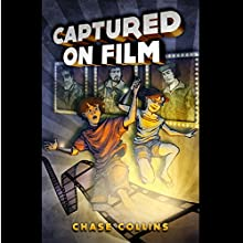 Captured on Film (       UNABRIDGED) by Chase Collins Narrated by Ryan Cave