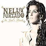 In God's Handsby Nelly Furtado