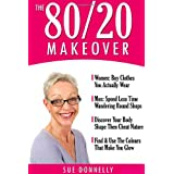 The 80/20 Makeoverby Sue Donnelly