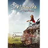 Miracles: 32 True Stories ~ Joanie Hileman