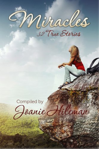 Miracles: 32 True Stories by Joanie Hileman ebook deal